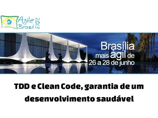 TDDeCleanCode,garantiadeum desenvolvimentosaudável