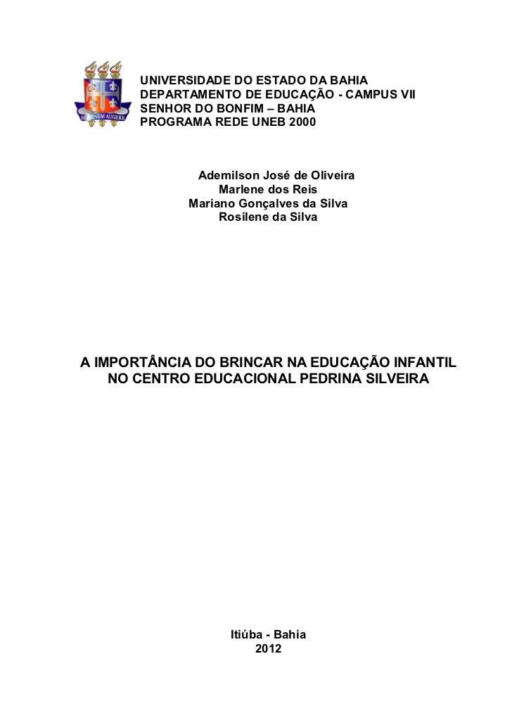 UNIVERSIDADE DO ESTADO DA BAHIA       DEPARTAMENTO DE EDUCAÇÃO - CAMPUS VII       SENHOR DO BONFIM – BAHIA       PROGRAMA ...