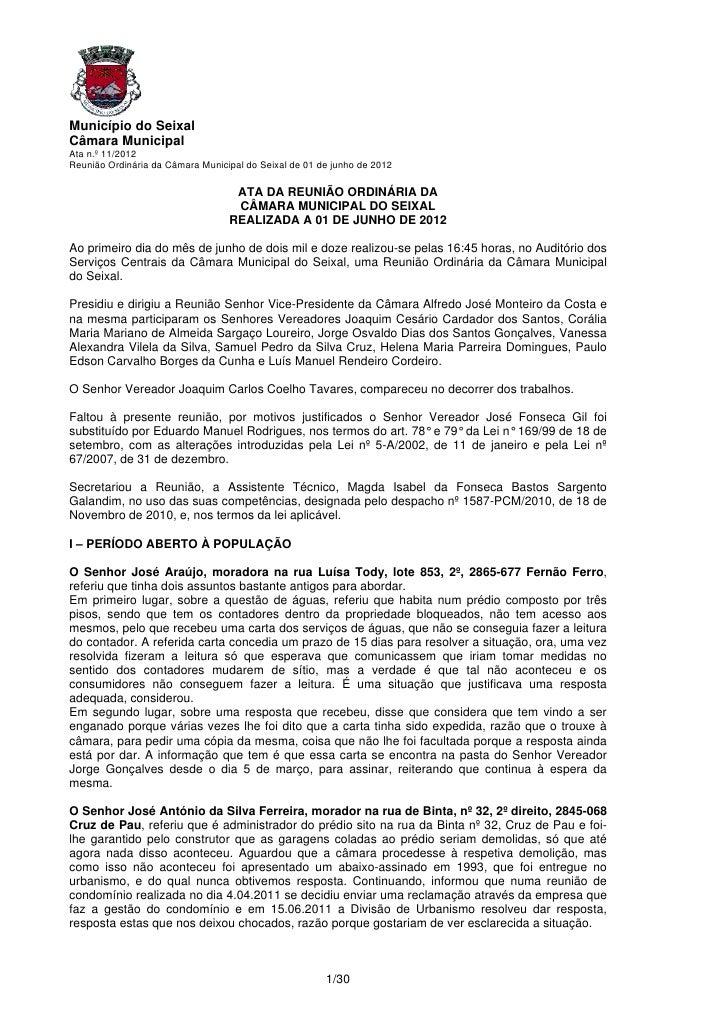 Município do SeixalCâmara MunicipalAta n.º 11/2012Reunião Ordinária da Câmara Municipal do Seixal de 01 de junho de 2012  ...
