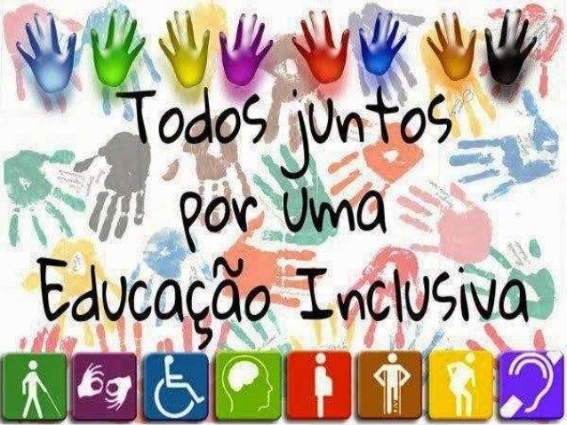 PÚBLICO ALVO Alunos com deficiência Intelectual, física e motora, auditiva e visual Deficiências Múltiplas Transtorno g...