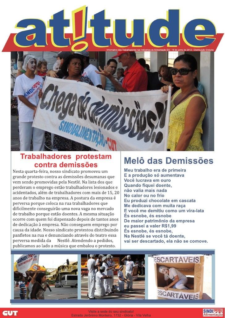 Sindicato realiza assembleia com     aposentados e afastados do trabalho   O Sindialimentação realizou no dia 06 de  junho...