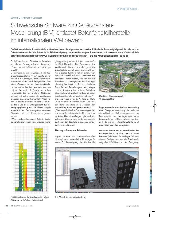 BETONFERTIGTEILE      Strusoft, 21774 Malmö, Schweden      Schwedische Software zur Gebäudedaten-      Modellierung (BIM) ...
