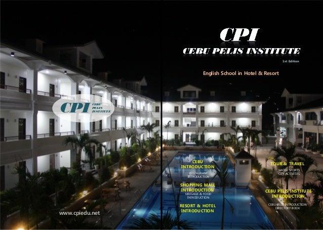 1st Edition www.cpiedu.net CEBU PELIS INSTITUTECPI English School in Hotel & Resort CEBU INTRODUCTION SHOPPING MALL INTROD...