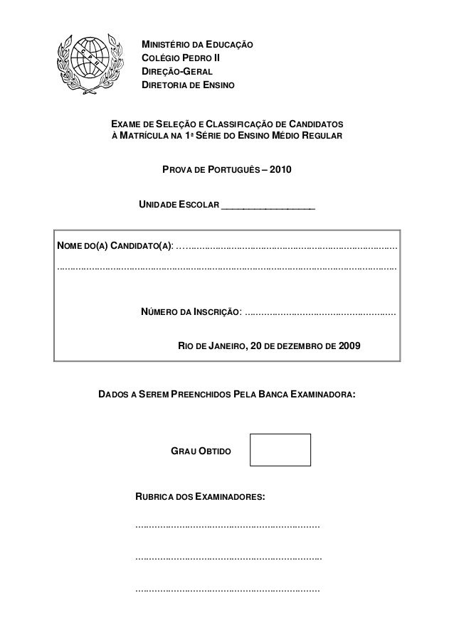 MINISTÉRIO DA EDUCAÇÃO COLÉGIO PEDRO II DIREÇÃO-GERAL DIRETORIA DE ENSINO  EXAME DE SELEÇÃO E CLASSIFICAÇÃO DE CANDIDATOS ...