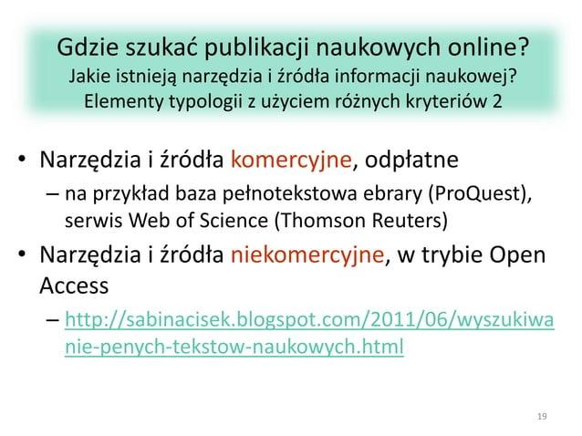 Gdzie szukać publikacji naukowych online? Jakie istnieją narzędzia i źródła informacji naukowej? Elementy typologii z użyc...