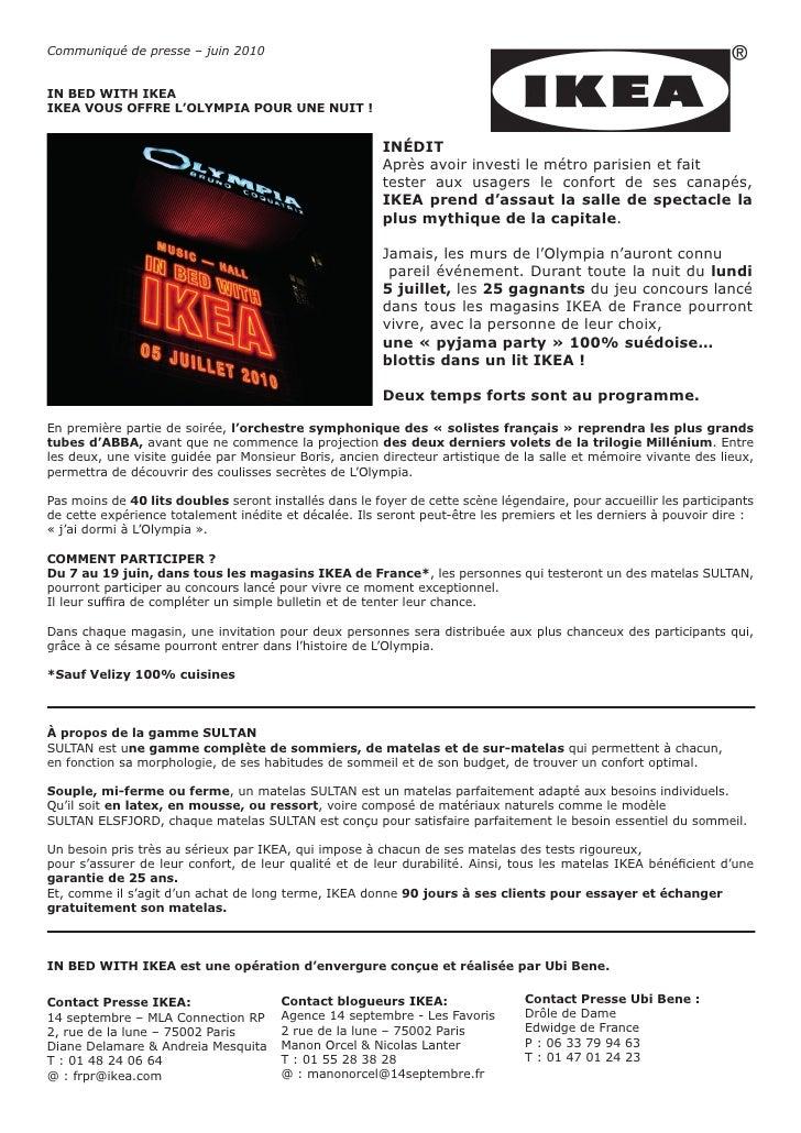 Communiqué de presse – juin 2010   IN BED WITH IKEA IKEA VOUS OFFRE L'OLYMPIA POUR UNE NUIT !                             ...