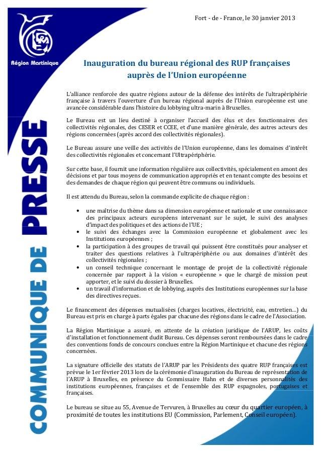 Fort - de - France, le 30 janvier 2013       Inauguration du bureau régional des RUP françaises                 auprès de ...