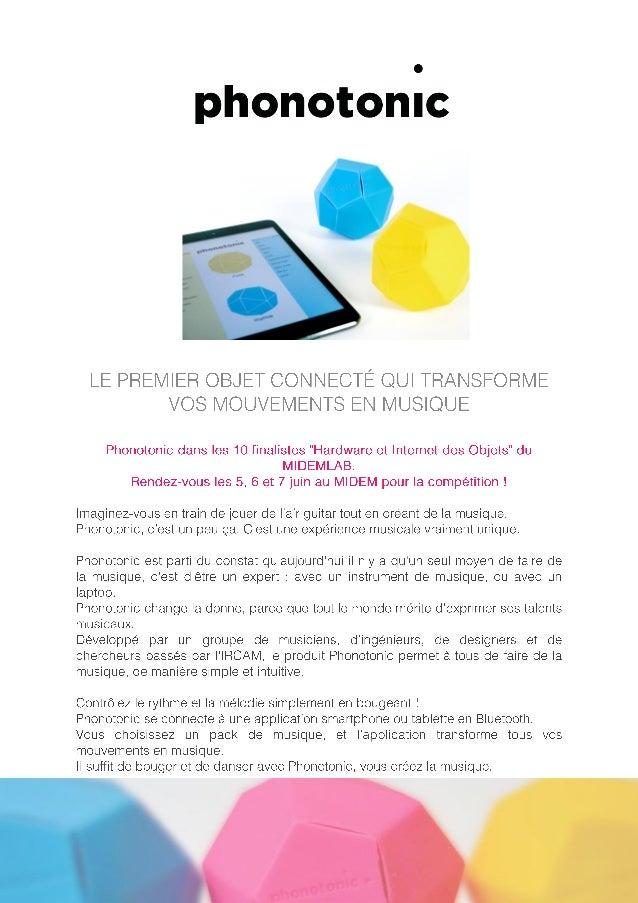 """LE PREMIER OBJET CONNECTE QUI TRANSEORIVIE VOS MOUVEMENTS EN I/ IUSIQUE  Phonotonic dans les 10 finalistes """"Hardware et In..."""