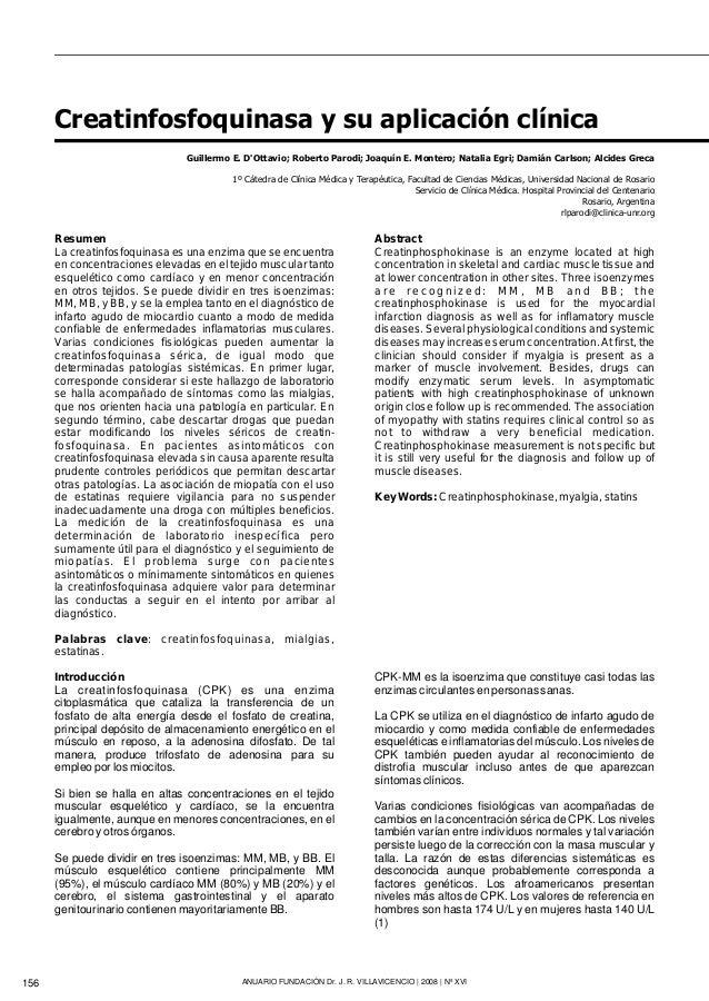 Introducción La creatinfosfoquinasa (CPK) es una enzima citoplasmática que cataliza la transferencia de un fosfato de alta...