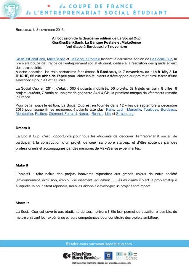 Bordeaux, le 3 novembre 2015, A l'occasion de la deuxième édition de La Social Cup KissKissBankBank, La Banque Postale et ...