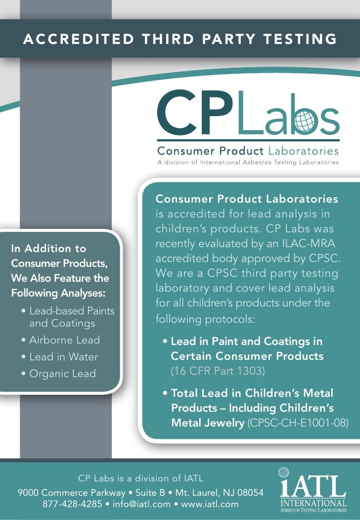 A C C R E D I T E D T H I R D PA R T Y T E S T I N G                                    Consumer Product Laboratories     ...