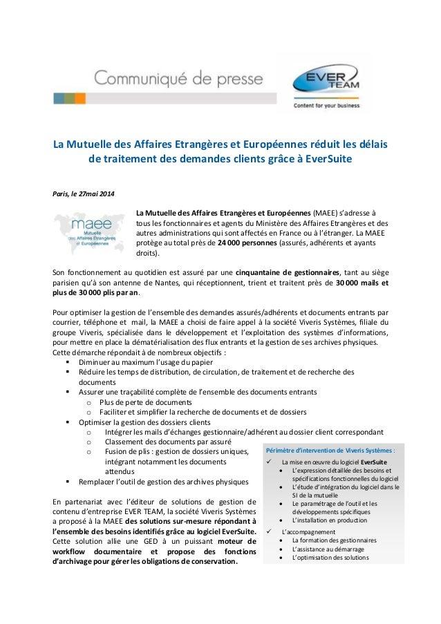 La Mutuelle des Affaires Etrangères et Européennes réduit les délais de traitement des demandes clients grâce à EverSuite ...
