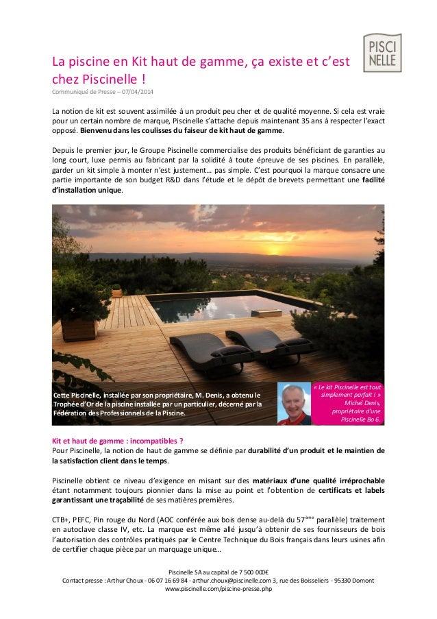 Piscinelle SA au capital de 7 500 000€ Contact presse : Arthur Choux - 06 07 16 69 84 - arthur.choux@piscinelle.com 3, rue...