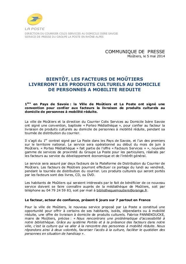 DIRECTION DU COURRIER COLIS SERVICES AU DOMICILE ISERE SAVOIE SERVICE DE PRESSE DU GROUPE LA POSTE EN RHÔNE-ALPES COMMUNIQ...