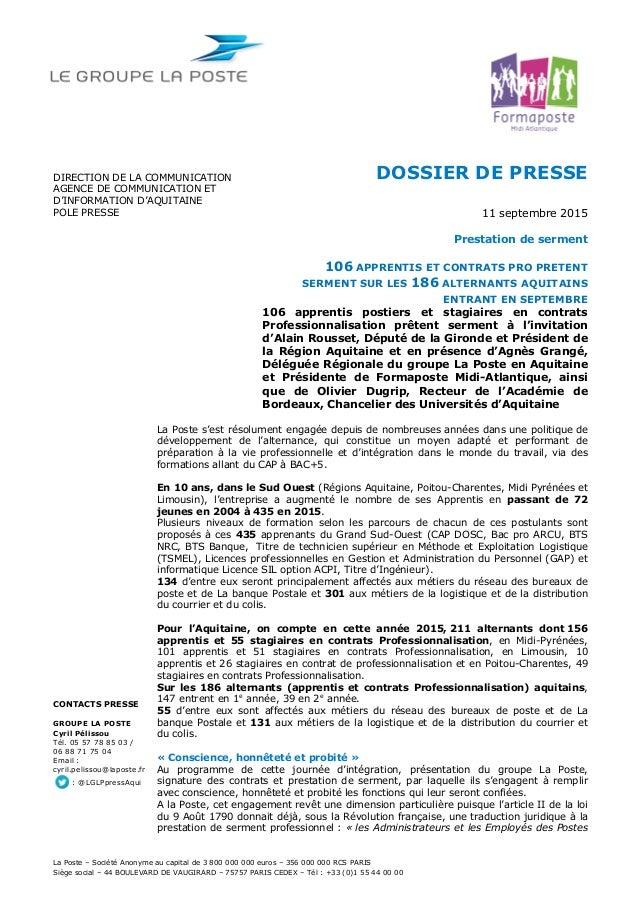La Poste – Société Anonyme au capital de 3 800 000 000 euros – 356 000 000 RCS PARIS Siège social – 44 BOULEVARD DE VAUGIR...