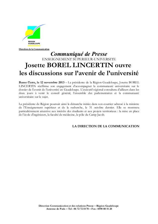 Direction de la Communication  Communiqué de Presse  ENSEIGNEMENT SUPERIEUR-UNIVERSITE  Josette BOREL LINCERTIN ouvre les ...