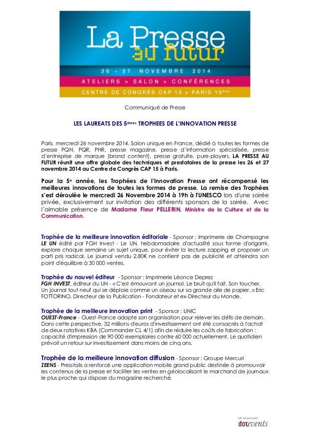 Communiqué de Presse  LES LAUREATS DES 5èmes TROPHEES DE L'INNOVATION PRESSE  Paris, mercredi 26 novembre 2014, Salon uniq...