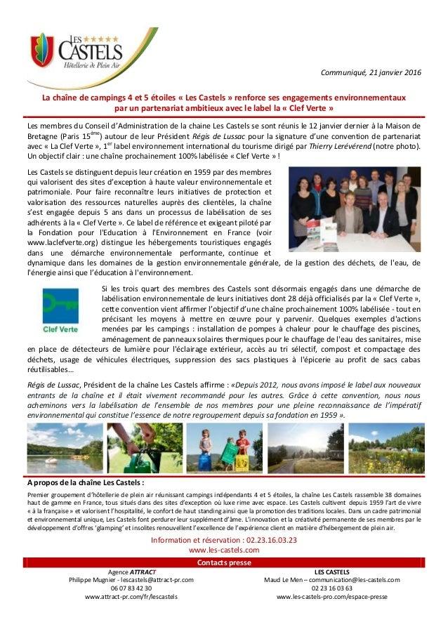 Communiqué, 21 janvier 2016 La chaîne de campings 4 et 5 étoiles « Les Castels » renforce ses engagements environnementaux...