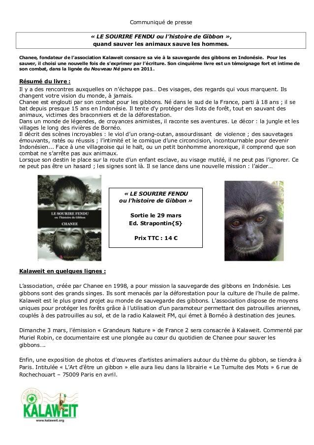 Communiqué de presse                              « LE SOURIRE FENDU ou l'histoire de Gibbon »,                           ...