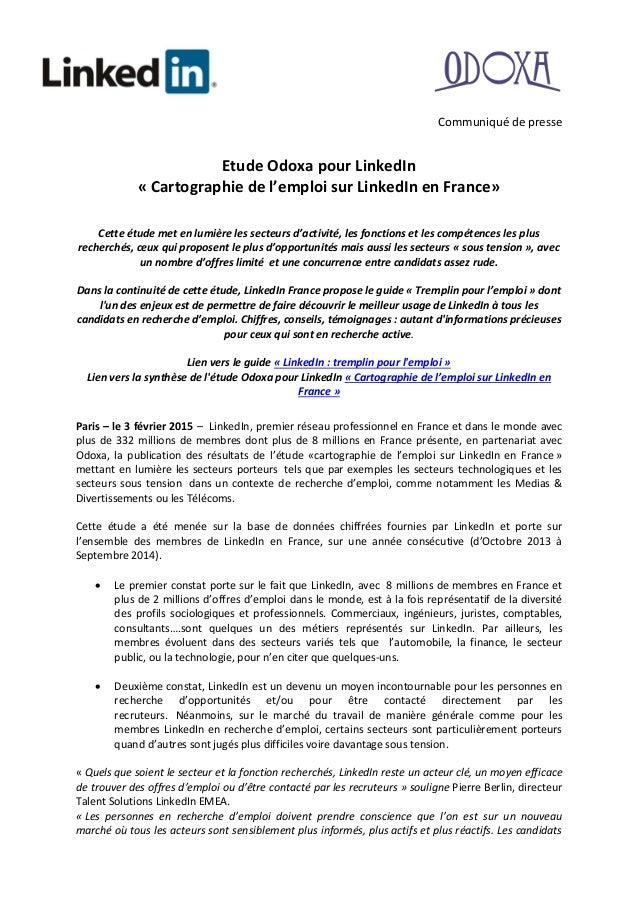 Communiqué de presse Etude Odoxa pour LinkedIn « Cartographie de l'emploi sur LinkedIn en France» Cette étude met en lumiè...