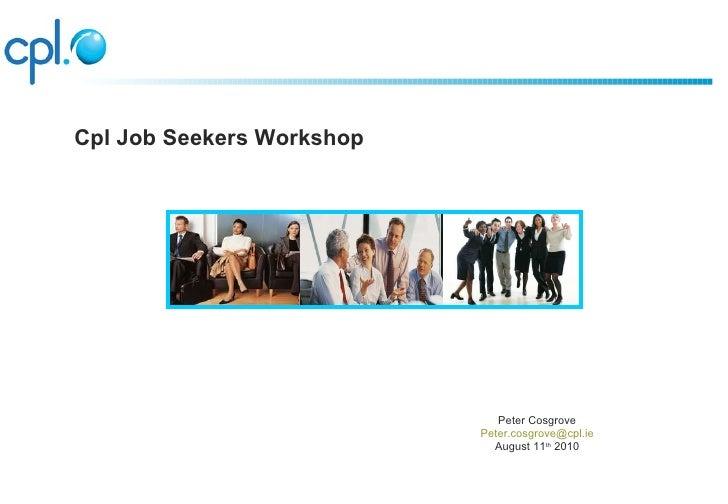 Cpl jobseeker event Aug 11 2010