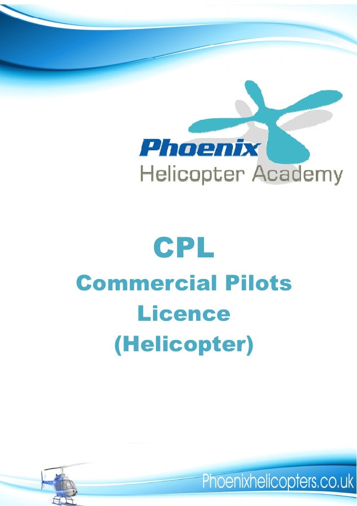 CPL Commercial Pilots     Licence   (Helicopter)