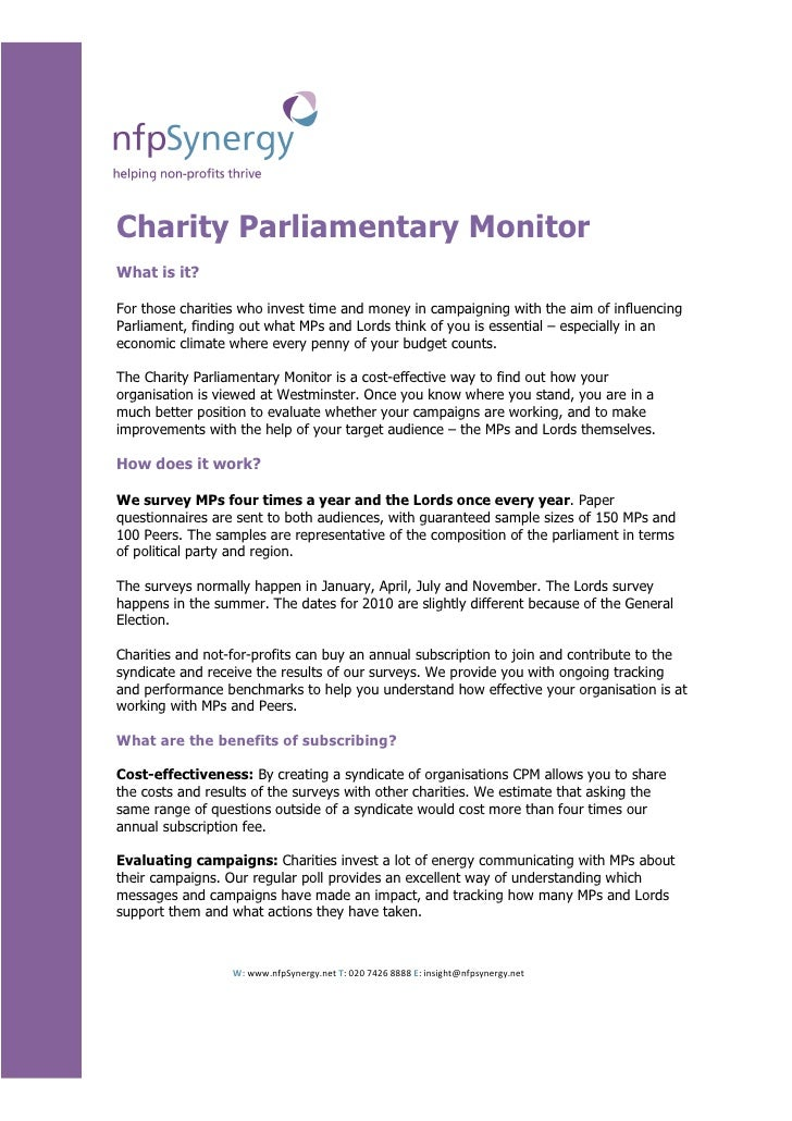 Charity Parliamentary Monitor What is it?  For those charities who invest time and money in campaigning with the aim of in...