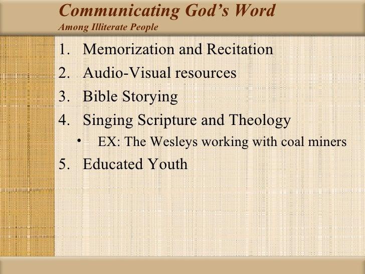Communicating God's WordAmong Illiterate People1.       Memorization and Recitation2.       Audio-Visual resources3.      ...