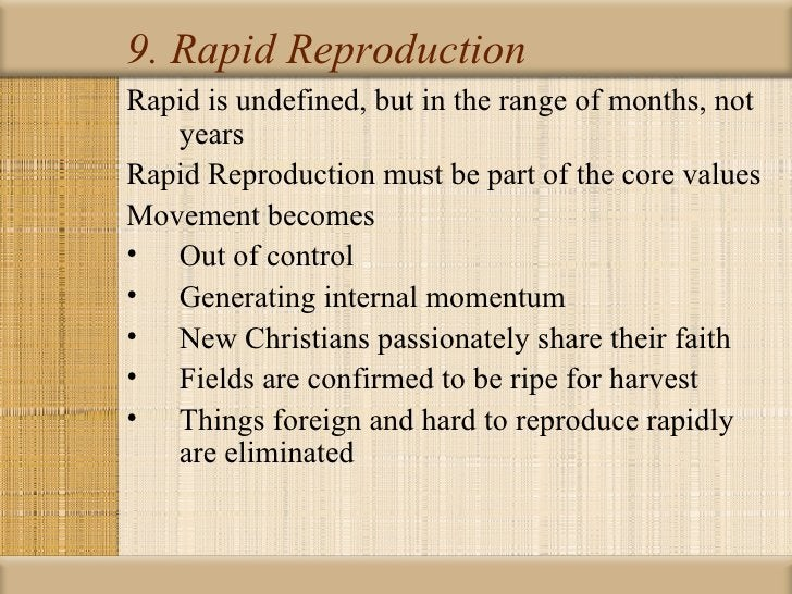 9. Rapid ReproductionRapid is undefined, but in the range of months, not   yearsRapid Reproduction must be part of the cor...