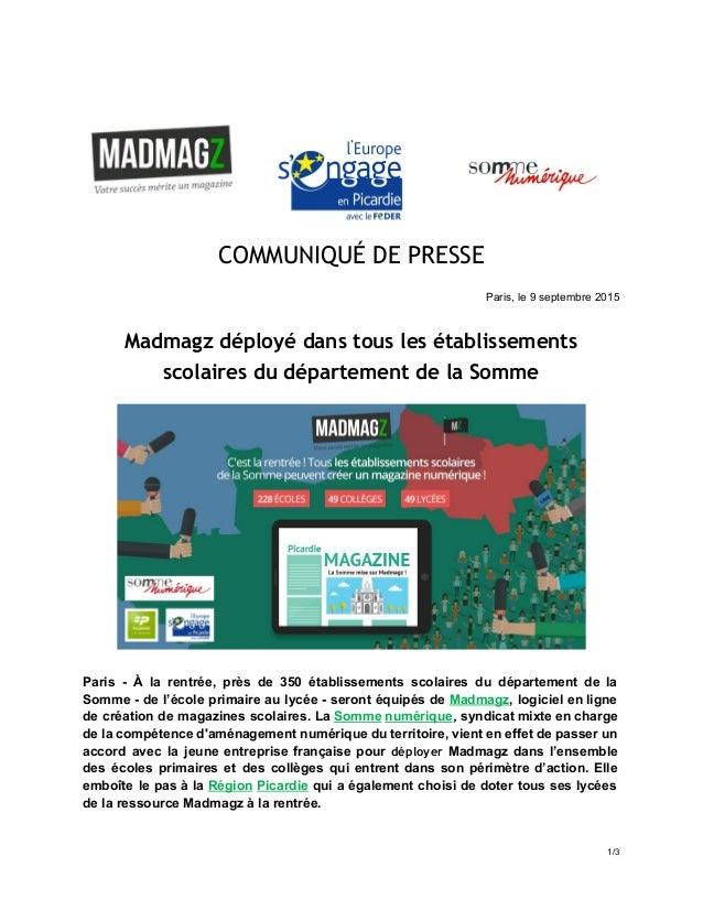COMMUNIQUÉ DE PRESSE  Paris,le9septembre2015 Madmagz déployé dans tous les établissements scolaires du département...