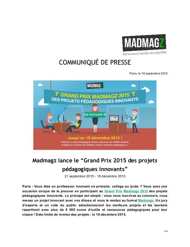 """COMMUNIQUÉ DE PRESSE  Paris,le16septembre2015   Madmagz lance le """"Grand Prix 2015 des projets pédagogiques innov..."""