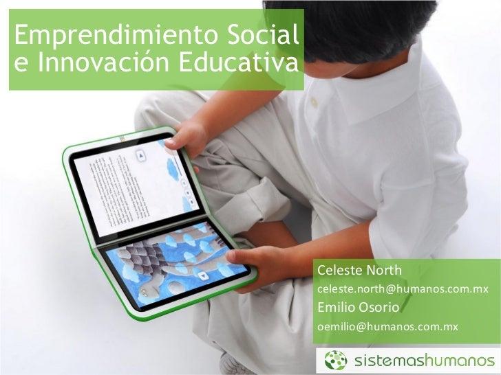 Emprendimiento Social e Innovación Educativa                              Celeste North                          celeste.n...
