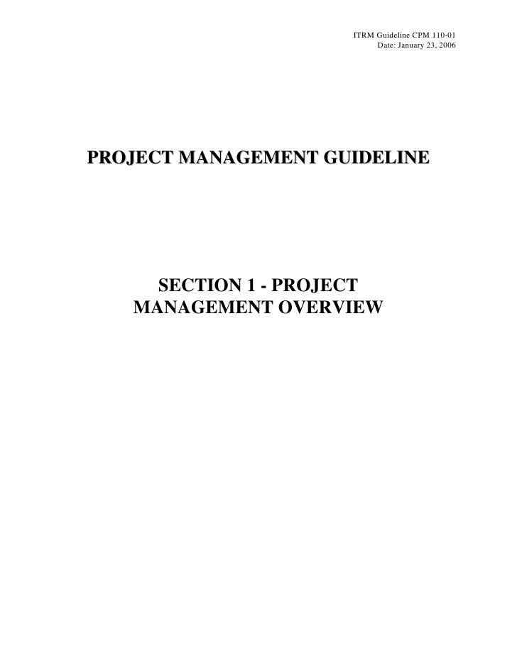 ITRM Guideline CPM 110-01                          Date: January 23, 2006PROJECT MANAGEMENT GUIDELINE     SECTION 1 - PROJ...