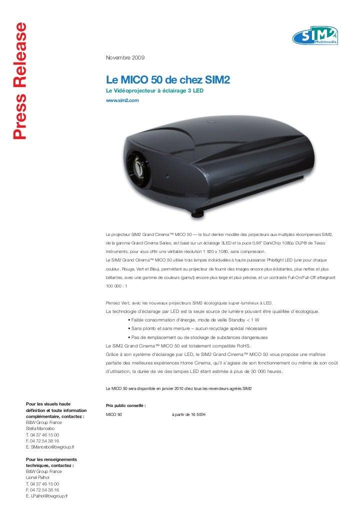 Novembre 2009                                  Le MICO 50 de chez SIM2                                  Le Vidéoprojecteur...