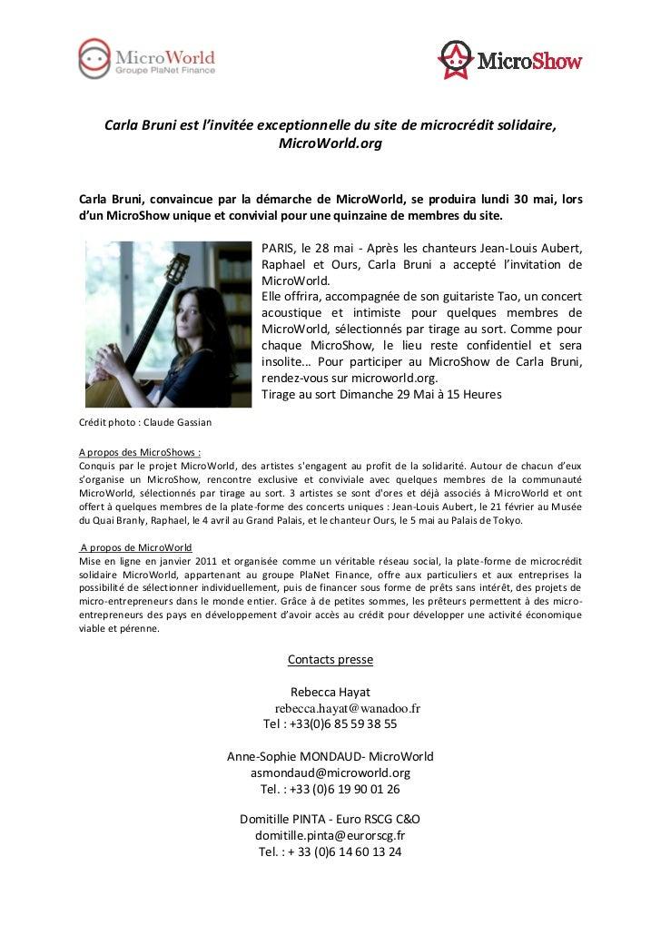 Carla Bruni est l'invitée exceptionnelle du site de microcrédit solidaire,                                  MicroWorld.org...