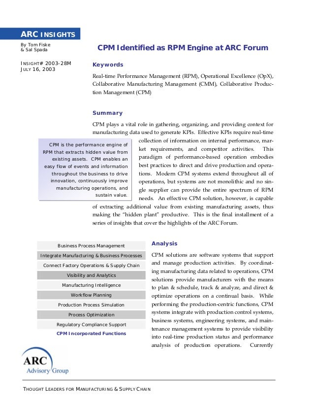 THOUGHT LEADERS FOR MANUFACTURING & SUPPLY CHAIN ARC INSIGHTS By Tom Fiske & Sal Spada INSIGHT# 2003-28M JULY 16, 2003 CPM...