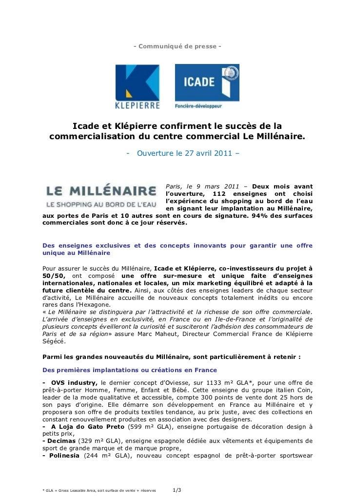 - Communiqué de presse -      Icade et Klépierre confirment le succès de la   commercialisation du centre commercial Le Mi...