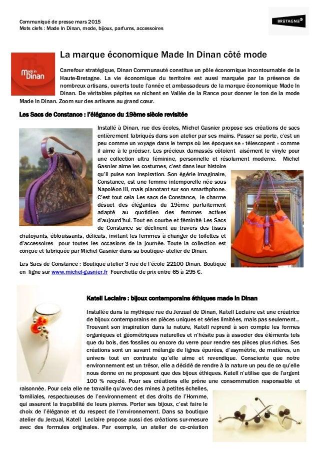 Communiqué de presse mars 2015 Mots clefs : Made In Dinan, mode, bijoux, parfums, accessoires La marque économique Made In...