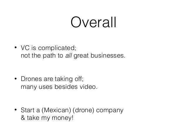 David Weekly talk at #CPMX6 on Drones & Venture Capital Slide 2