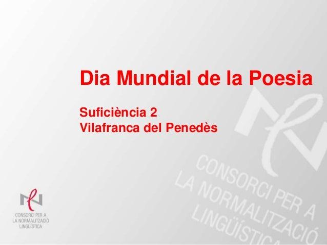 Dia Mundial de la Poesia Suficiència 2 Vilafranca del Penedès