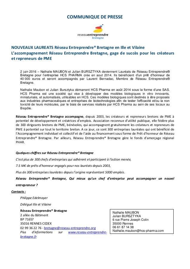 COMMUNIQUE DE PRESSE NOUVEAUX LAUREATS Réseau Entreprendre® Bretagne en Ille et Vilaine L'accompagnement Réseau Entreprend...