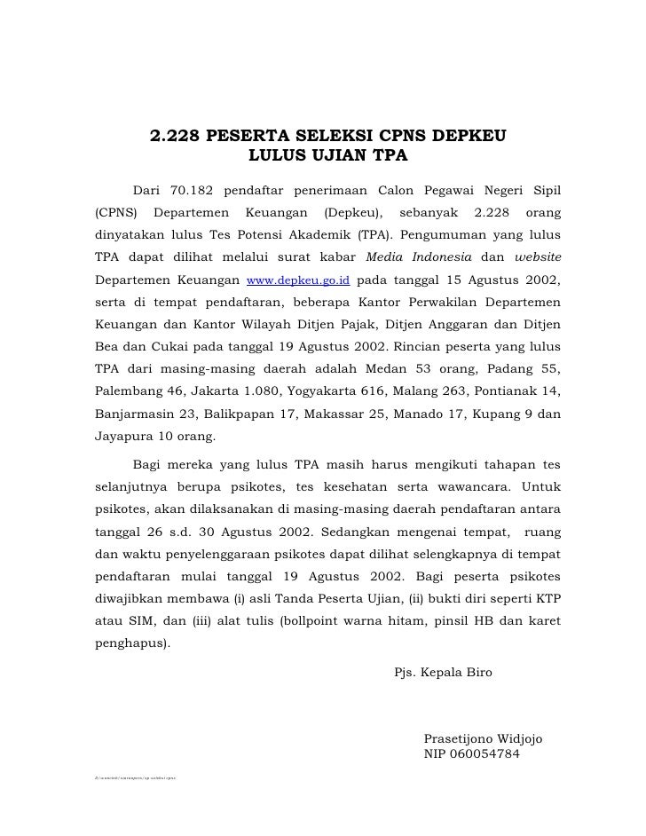 2.228 PESERTA SELEKSI CPNS DEPKEU                                   LULUS UJIAN TPA                 Dari 70.182 pendaftar ...