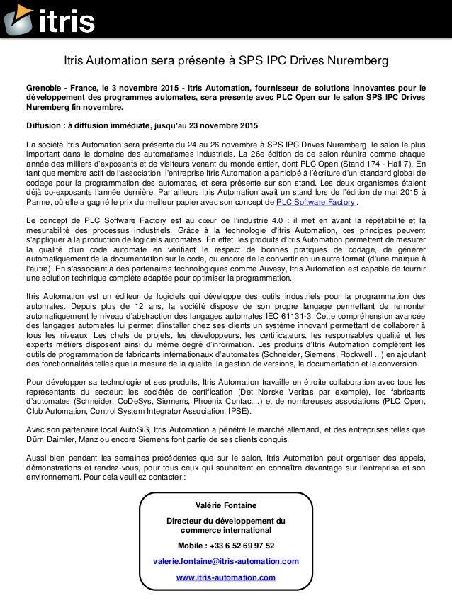 Grenoble - France, le 3 novembre 2015 - Itris Automation, fournisseur de solutions innovantes pour le développement des pr...