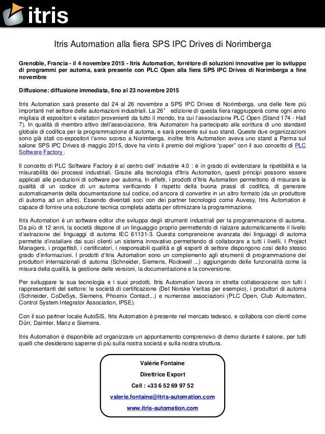Grenoble, Francia - il 4 novembre 2015 - Itris Automation, fornitore di soluzioni innovative per lo sviluppo di programmi ...
