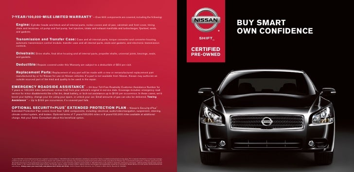 Great Classic Cars Nissan Certified Pre Owned Brochure. 7 YEAR/100,000 MILE  LIMITED WARRANTY1 U2013 Over 600 Components Are Covered, ...