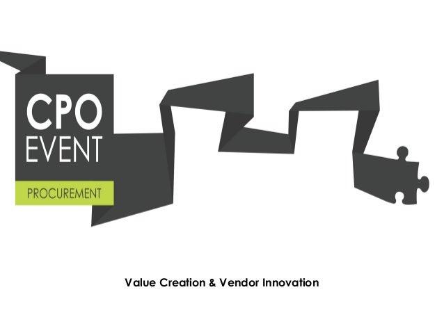 Value Creation & Vendor Innovation