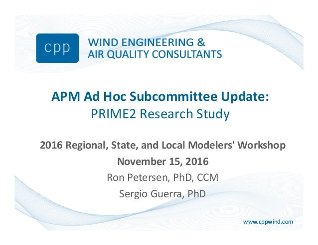 www.cppwind.comwww.cppwind.com APM Ad Hoc Subcommittee Update: PRIME2 Research Study 2016 Regional, State, and Local Model...