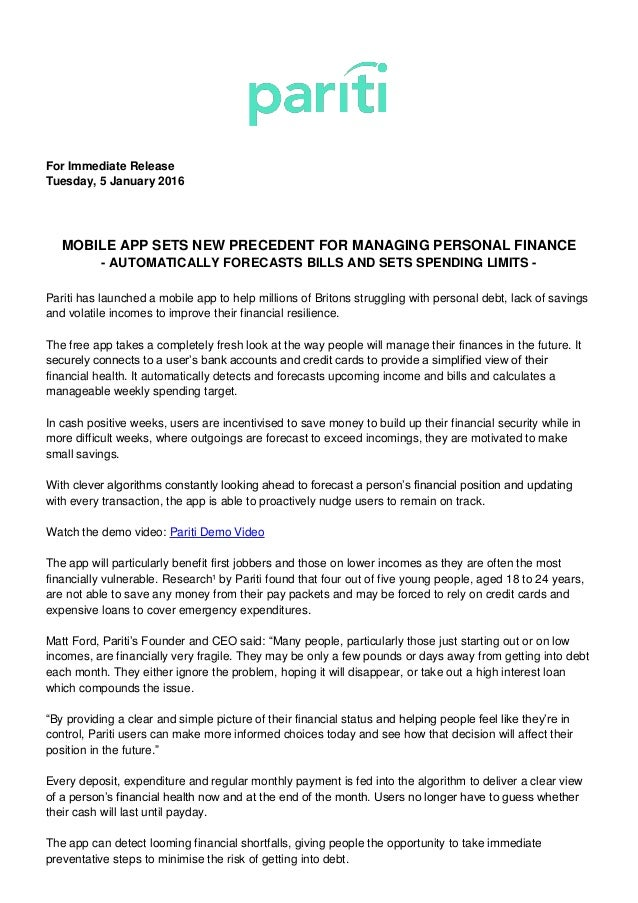 For Immediate Release Tuesday, 5 January 2016 MOBILE APP SETS NEW PRECEDENT FOR MANAGING PERSONAL FINANCE - AUTOMATICALLY ...