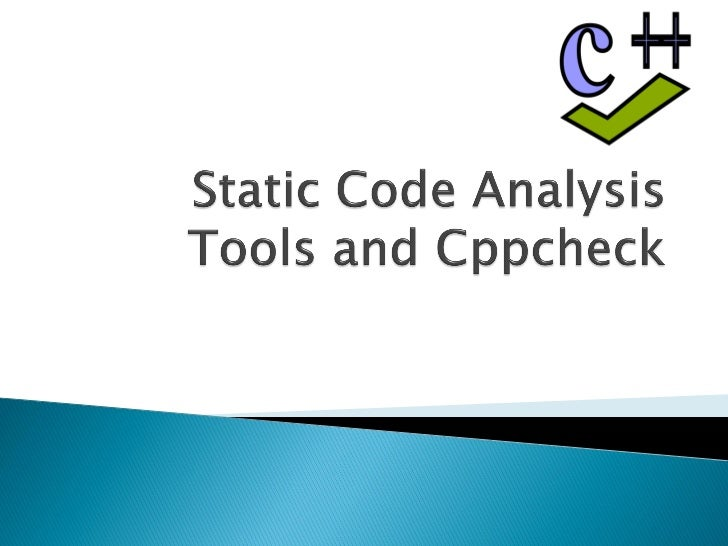    Static Code Analysis   Survey of Tools   Cppcheck