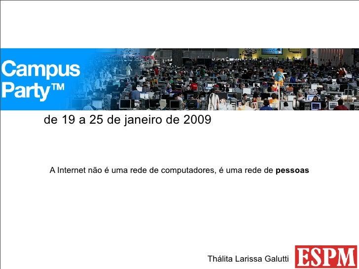 Pesquisa etnogr fica na campus party espm for Bankia oficina de internet entrar